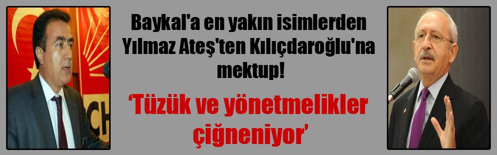 Baykal'a en yakın isimlerden Yılmaz Ateş'ten Kılıçdaroğlu'na mektup!