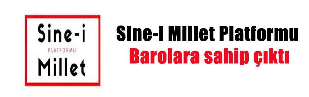 Sine-i Millet Platformu Barolara sahip çıktı