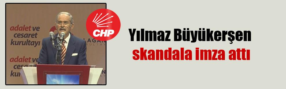 Yılmaz Büyükerşen skandala imza attı