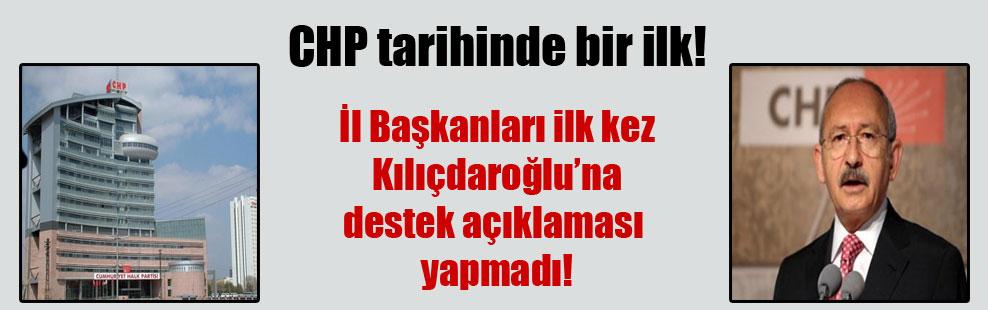 CHP tarihinde bir ilk! İl Başkanları ilk kez Kılıçdaroğlu'na destek açıklaması yapmadı!