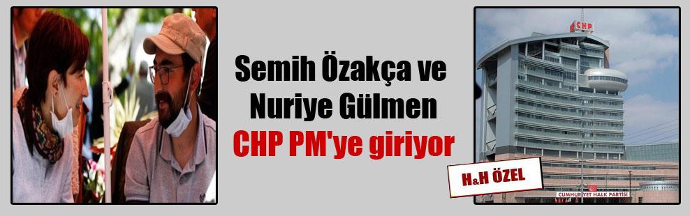 Semih Özakça ve Nuriye Gülmen CHP PM'ye giriyor