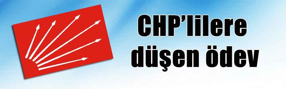 CHP'lilere düşen ödev