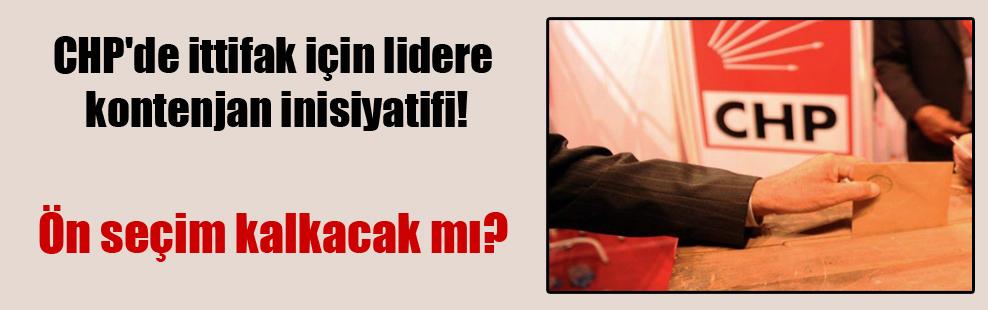 CHP'de ittifak için lidere kontenjan inisiyatifi!