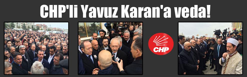 CHP'li Yavuz Karan'a veda!