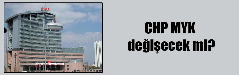 CHP MYK değişecek mi?