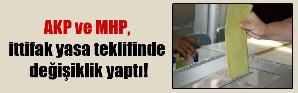 AKP ve MHP, ittifak yasa teklifinde değişiklik yaptı!