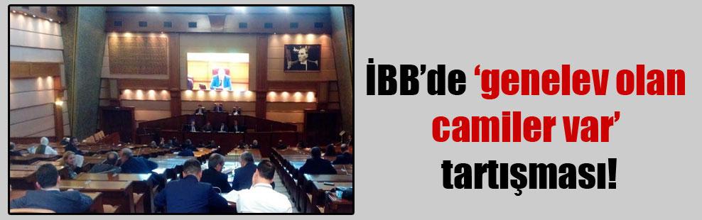 İBB'de 'genelev olan camiler var' tartışması!