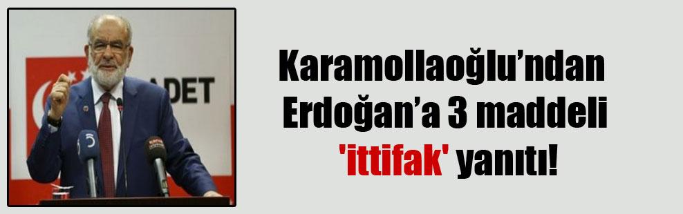 Karamollaoğlu'ndan Erdoğan'a 3 maddeli 'ittifak' yanıtı!