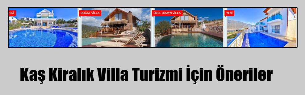 Kaş Kiralık Villa Turizmi İçin Öneriler