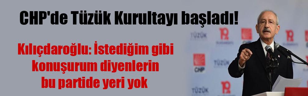 CHP'de Tüzük Kurultayı başladı!
