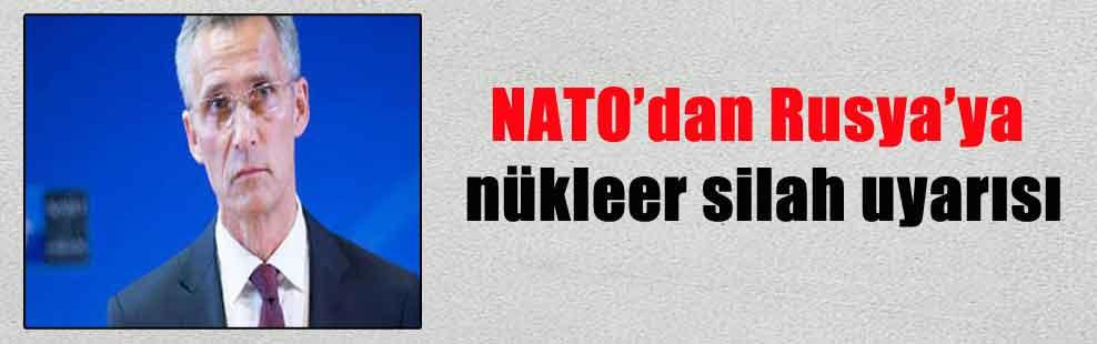 NATO'dan Rusya'ya nükleer silah uyarısı