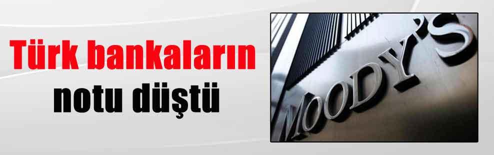 Türk bankaların notu düştü