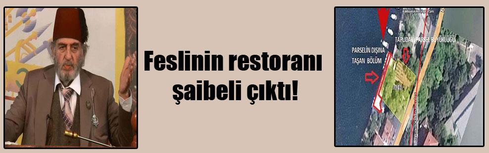Feslinin restoranı şaibeli çıktı!