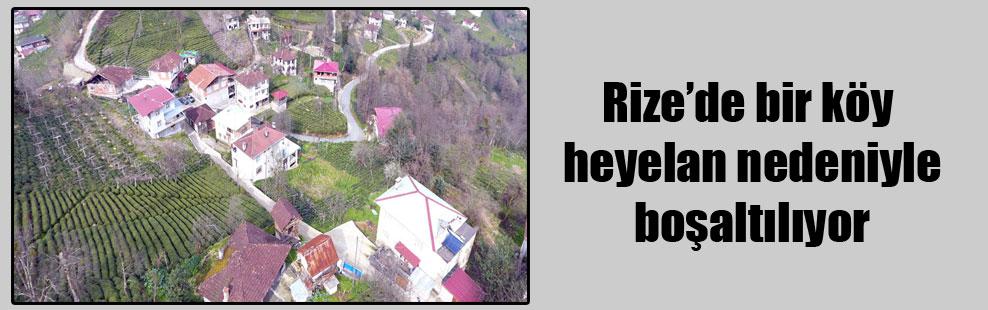 Rize'de bir köy heyelan nedeniyle boşaltılıyor