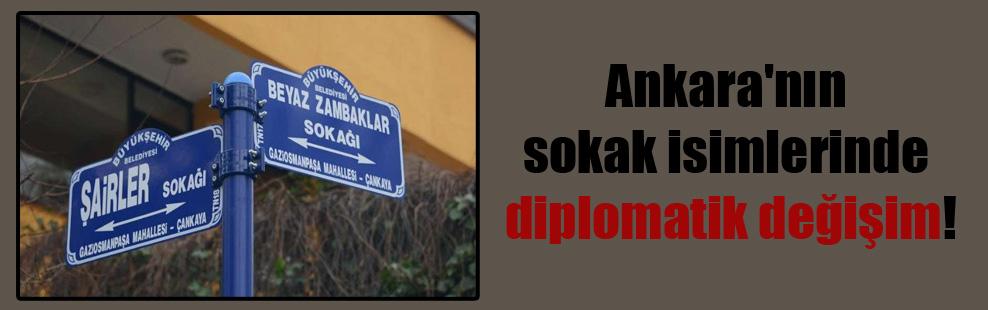 Ankara'nın sokak isimlerinde diplomatik değişim!