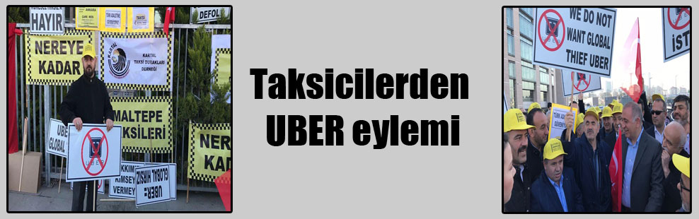 Taksicilerden UBER eylemi