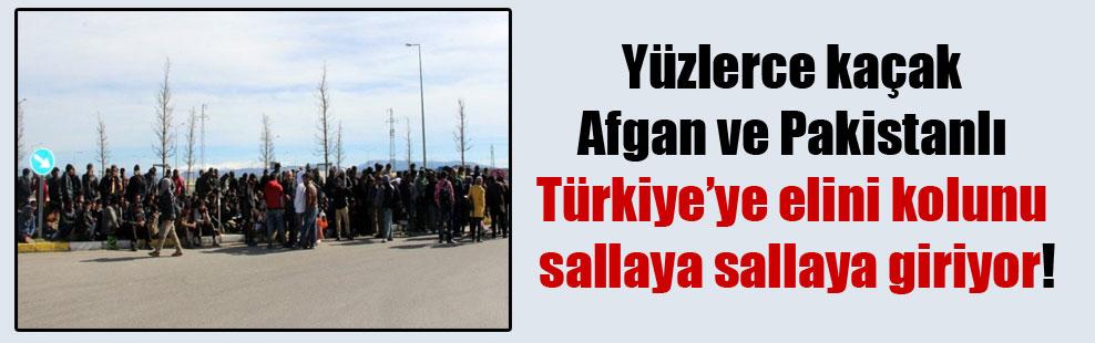 Yüzlerce kaçak Afgan ve Pakistanlı Türkiye'ye elini kolunu sallaya sallaya giriyor!
