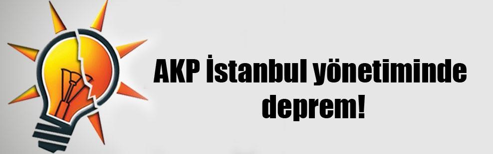 AKP İstanbul yönetiminde deprem!