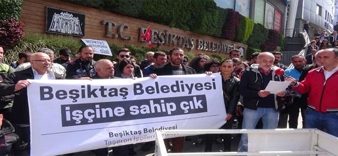 İşten atılar işçiler Beşiktaş Belediye binası önünde eylem yaptı!
