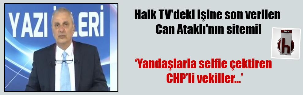 Halk TV'deki işine son verilen Can Ataklı'nın sitemi!