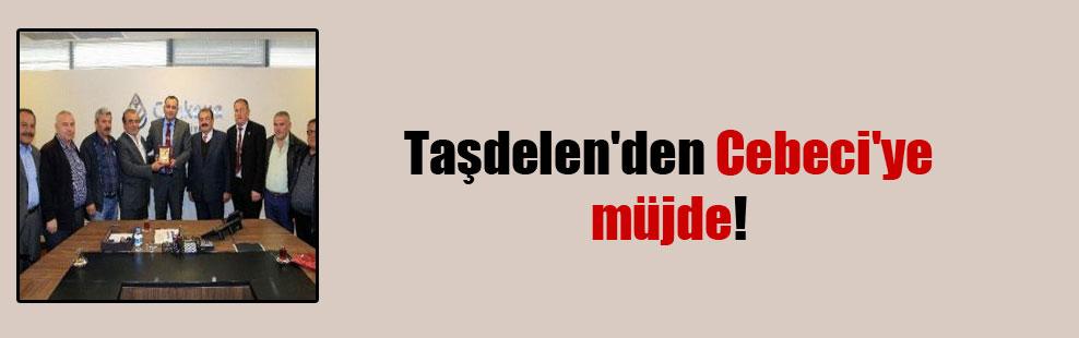 Taşdelen'den Cebeci'ye müjde!