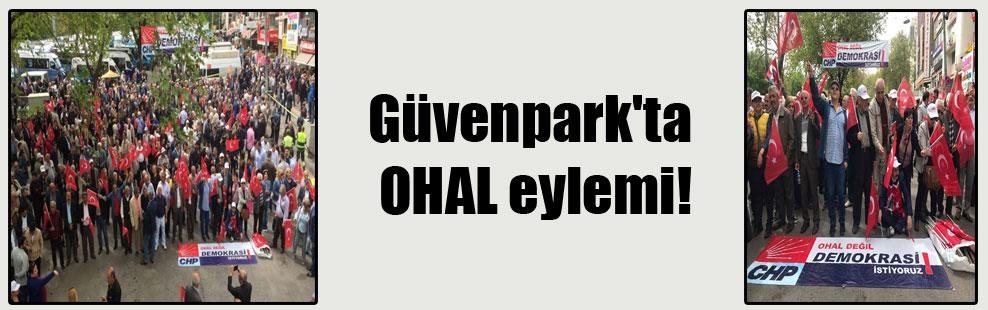 Güvenpark'ta OHAL eylemi!