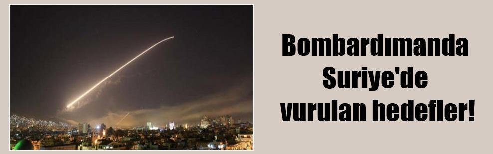 Bombardımanda Suriye'de vurulan hedefler!