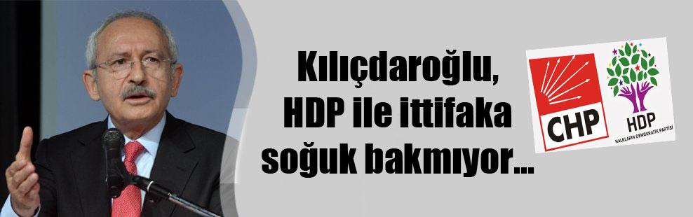 Kılıçdaroğlu, HDP ile ittifaka soğuk bakmıyor…