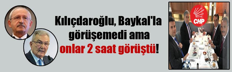 Kılıçdaroğlu, Baykal'la görüşemedi ama onlar 2 saat görüştü!