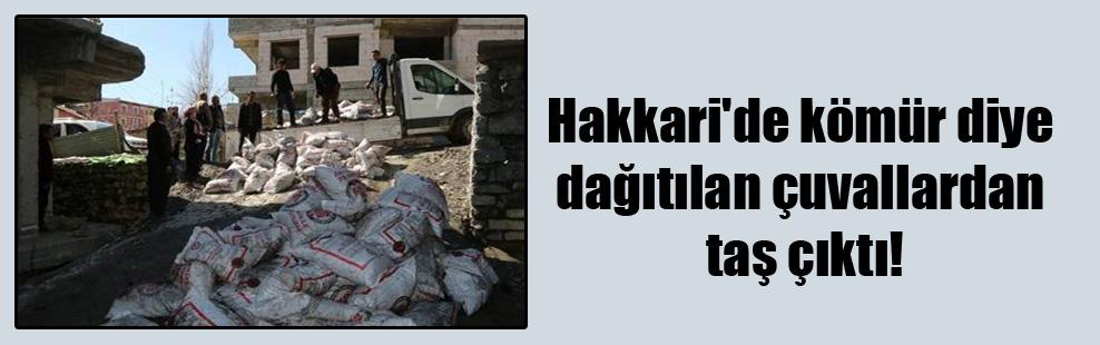 Hakkari'de kömür diye dağıtılan çuvallardan taş çıktı!