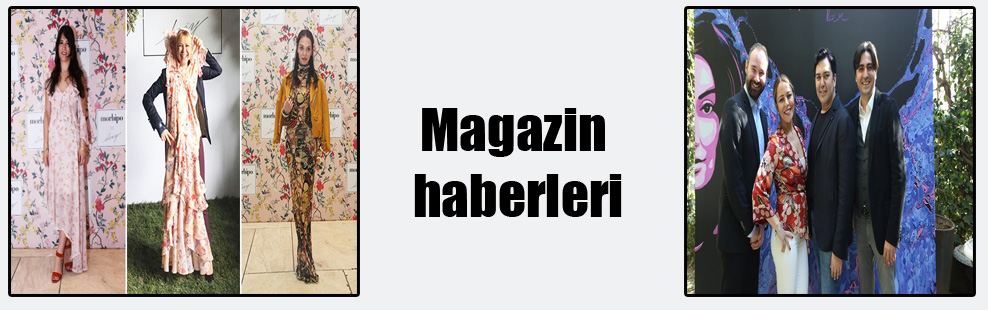 Magazin haberleri