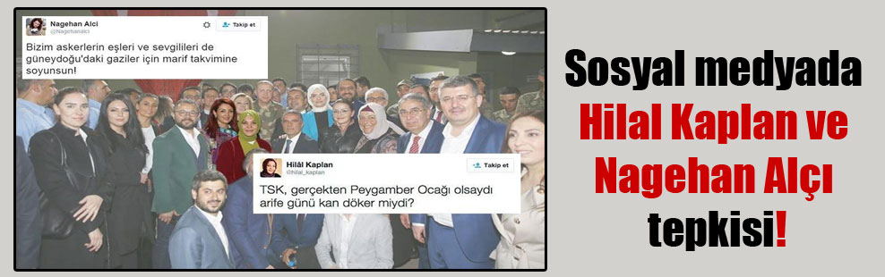 Sosyal medyada Hilal Kaplan ve Nagehan Alçı tepkisi!