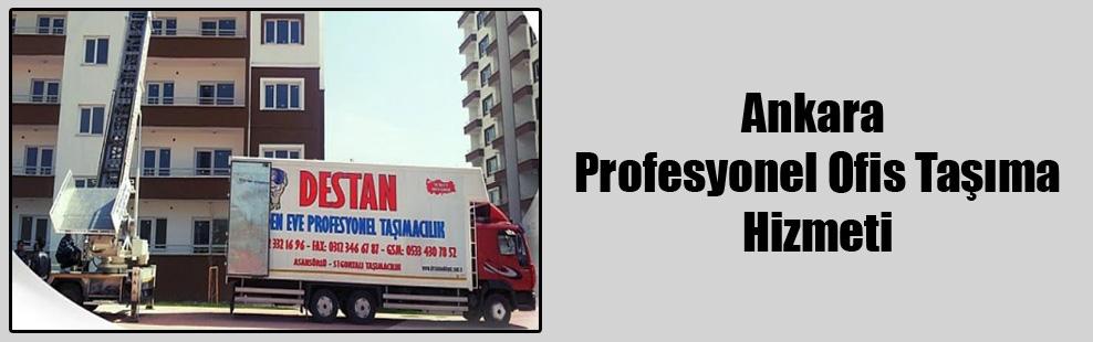 Ankara Profesyonel Ofis Taşıma Hizmeti
