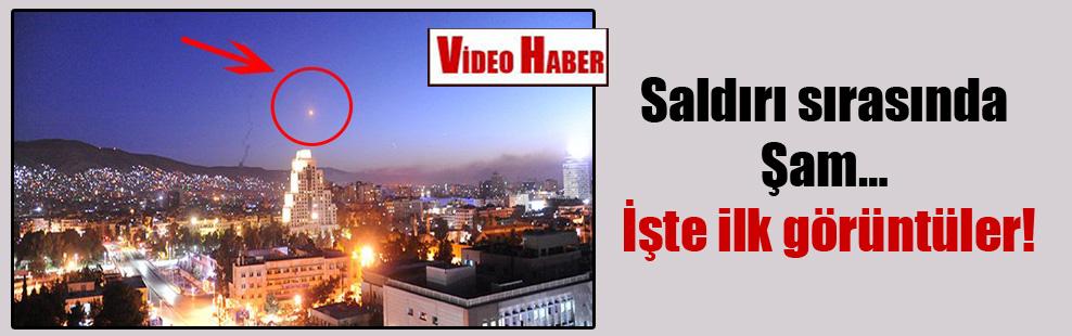 Saldırı sırasında Şam… İşte ilk görüntüler!