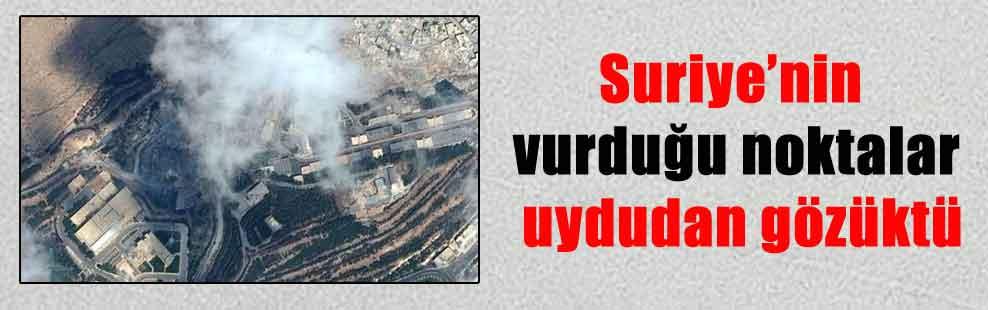 Suriye'nin vurduğu noktalar uydudan gözüktü
