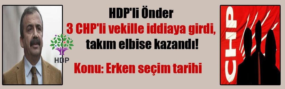 HDP'li Önder 3 CHP'li vekille iddiaya girdi, takım elbise kazandı!