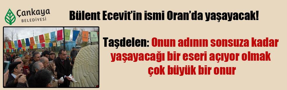 Bülent Ecevit'in ismi Oran'da yaşayacak!