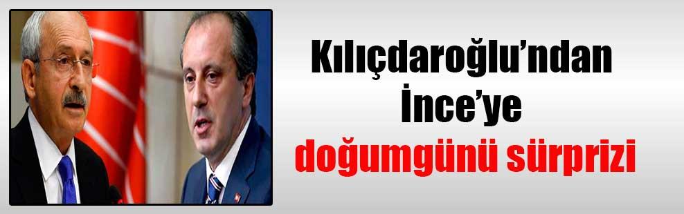 Kılıçdaroğlu'ndan İnce'ye doğumgünü sürprizi