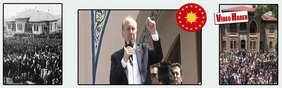 Muharrem İnce: İlhamımız Gazi Mustafa Kemal Atatürk