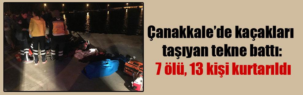 Çanakkale'de kaçakları taşıyan tekne battı: 7 ölü, 13 kişi kurtarıldı