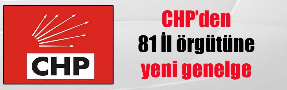 CHP'den 81 İl örgütüne yeni genelge