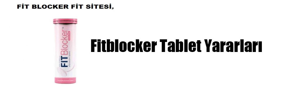 Fitblocker Tablet Yararları