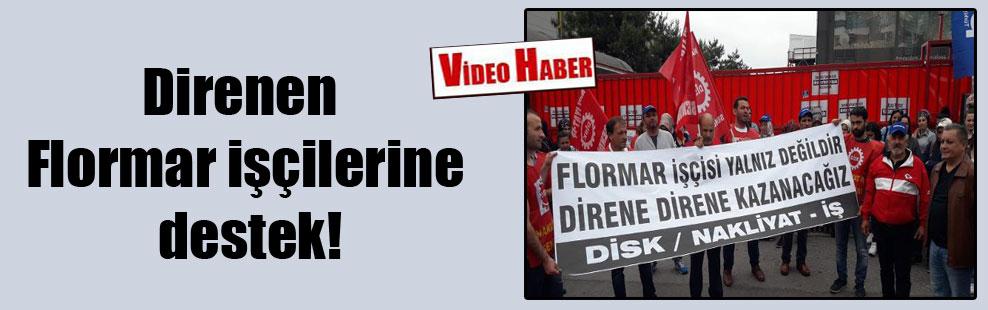 Direnen Flormar işçilerine destek!