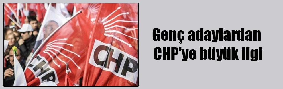 Genç adaylardan CHP'ye büyük ilgi