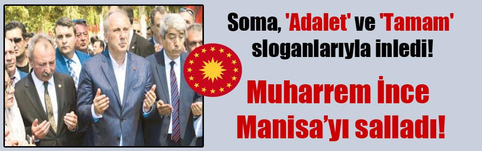 Soma, 'Adalet' ve 'Tamam' sloganlarıyla inledi!