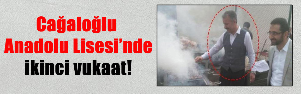 Cağaloğlu Anadolu Lisesi'nde ikinci vukaat!