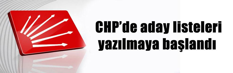 CHP'de aday listeleri yazılmaya başlandı