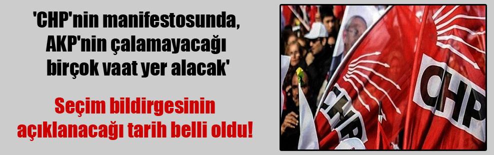 'CHP'nin manifestosunda, AKP'nin çalamayacağı birçok vaat yer alacak'
