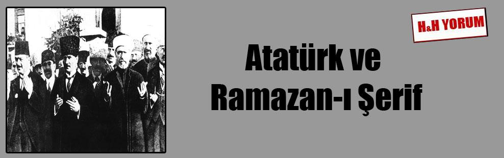 Atatürk ve Ramazan-ı Şerif