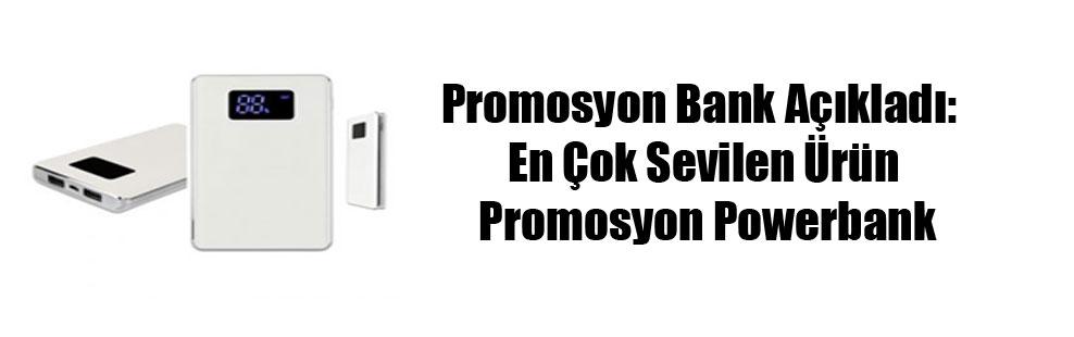 Promosyon Bank Açıkladı: En Çok Sevilen Ürün Promosyon Powerbank